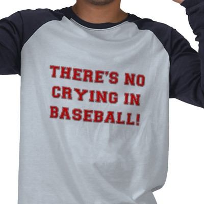 Krw_theres_no_crying_in_baseball_shirt-p235755374894111485uyeb_400